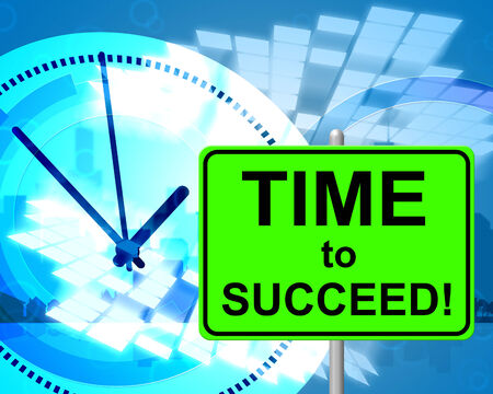 triumphant: Time To Succeed Representing At Present And Triumphant