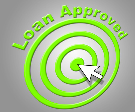 loaning: Loan Approved Meaning Borrows Assured And Borrowing