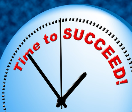 just in time: Time To Succeed Representing Just Now And Winner