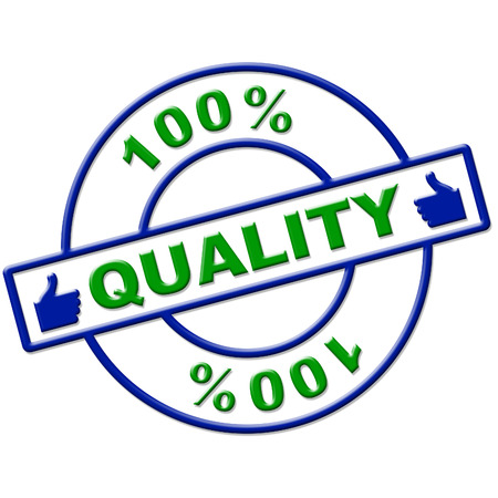 certify: Hundred Percent Quality Representing Absolute Completely And Certify Stock Photo