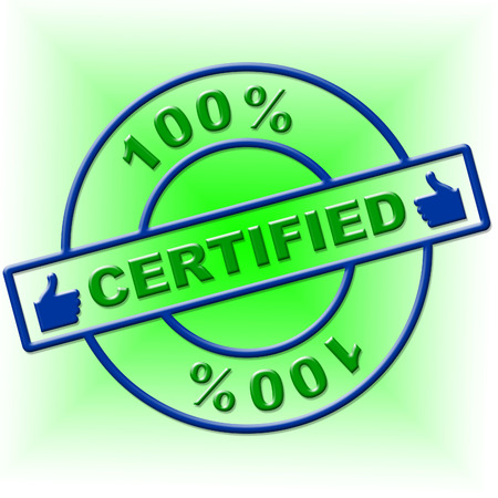 endorse: Hundred Percent Certified Showing Guarantee Certify And Endorse
