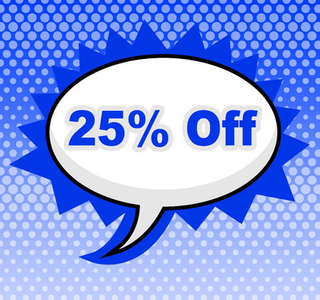 closeout: Twenty Five Percent Showing Promotion Sales And Closeout