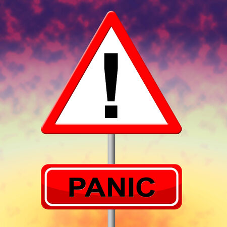 dread: Panic Sign Showing Display Paicking And Dread Stock Photo