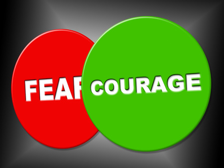 braveness: Courage Sign Showing Grit Courageousness And Placard