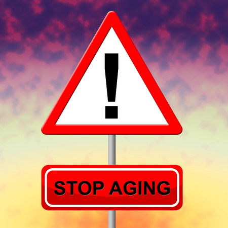 anti ageing: Stop Aging Representing Growing Old And Degenerative