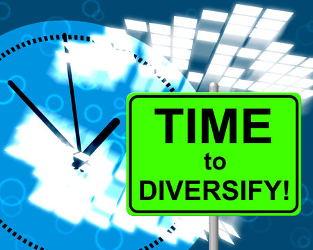 diversification: Time To Diversify Representing At The Moment And Now
