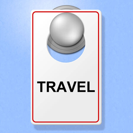 time off: Travel Sign Showing Go On Leave And Time Off Stock Photo