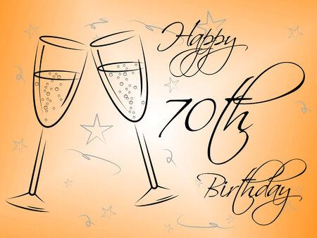 seventieth: Happy Seventieth Birthday Showing Congratulations Celebrate And Parties
