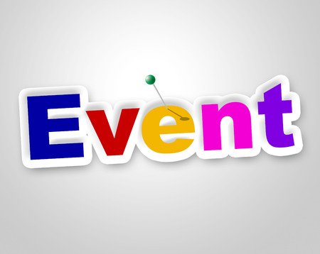 happenings: Event Sign Showing Affairs Occasion And Functions Stock Photo