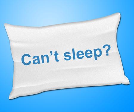 Kann nicht schlafen Kissen Anzeige Waking Schlaflosigkeit und Bettwäsche