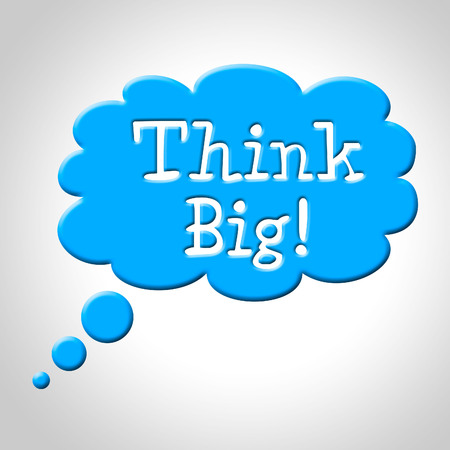 consideration: Think Big Representing Consideration Contemplation And Strategy