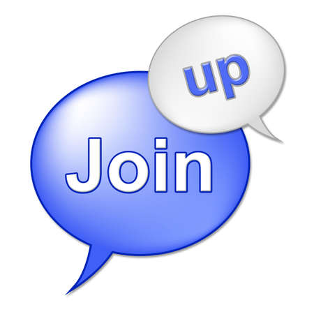 subscribing: Join Up Sign Meaning Apply Register And Subscribing Stock Photo