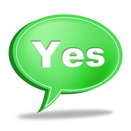 affirm: Yes Message Indicating Okay Affirm And Communicate
