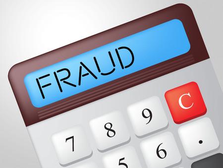 fraudulent: Fraud Calculator Representing Rip Off And Fraudulent