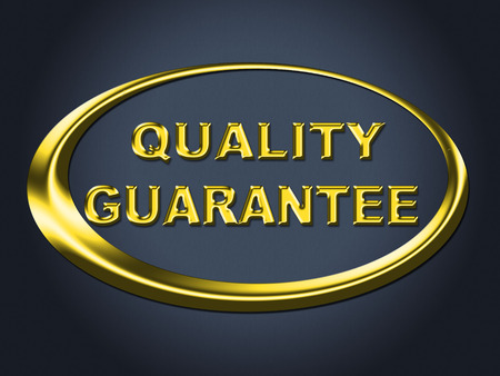 to ensure: Quality Guarantee Sign Meaning Display Ensure And Warrantee
