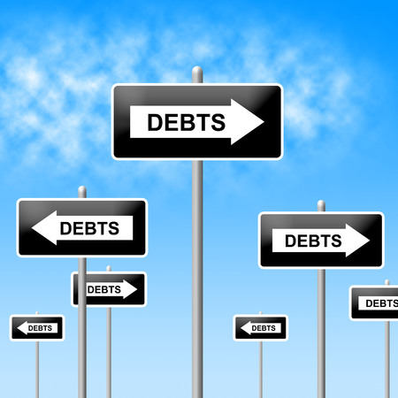 indebted: Debts Sign Indicating Financial Obligation And Indebt Stock Photo