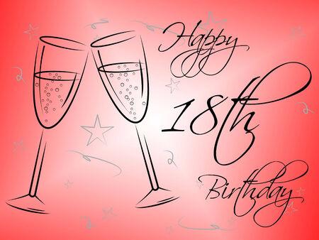 eighteenth: Happy Eighteenth Birthday Representing Party Parties And Joy