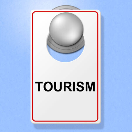 time off: Tourism Sign Indicating Go On Leave And Time Off Stock Photo