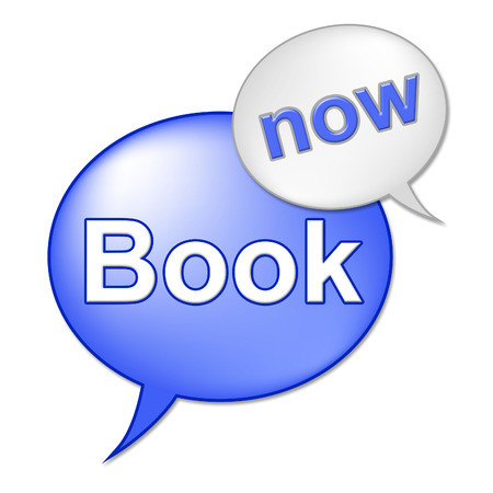 booked: Book Now Message Representing At This Time And Reserve
