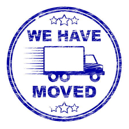 moved: We Have Moved Representing Change Of Residence And Address