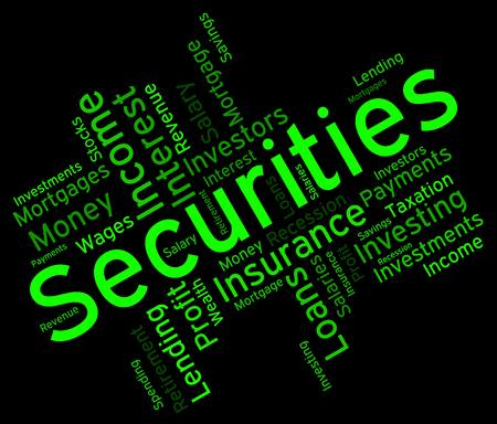 indebtedness: Securities Word wordcloud