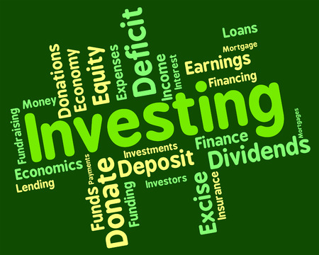 return on investment: Investing Word Indicating Return On Investment And Investments Invests