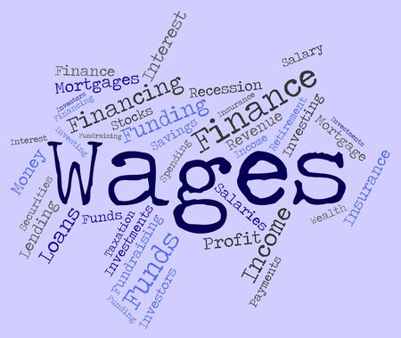 earns: Wages Word Indicating Incomes Earnings And Earning