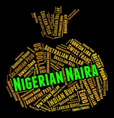 currency exchange: Nigerian Naira Representing Currency Exchange And Word Stock Photo