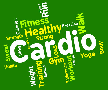 get a workout: Cardio Word Representing Get Fit And Trained Stock Photo