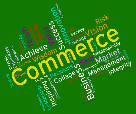 commerce: Commerce Words Meaning Importing Selling And Buy