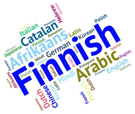 lingo: Finnish Language Indicating Communication Words And Foreign