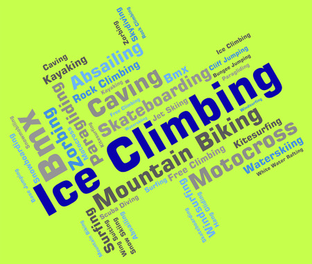 ice climbing: Ice Climbing Indicating Words Mountaineering And Iceclimber