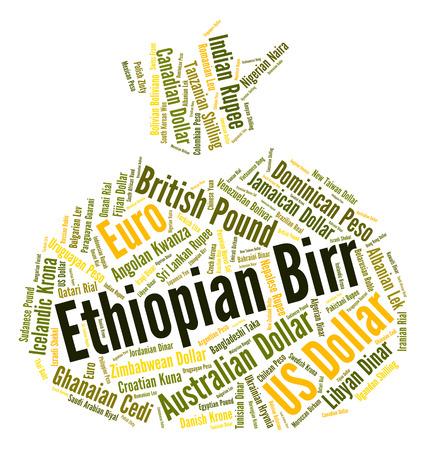 ethiopian: Ethiopian Birr Representing Worldwide Trading And Word