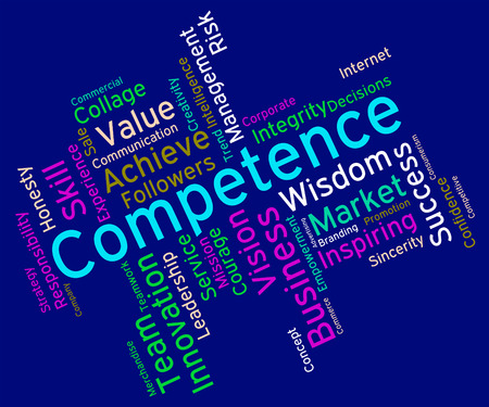 adeptness: Competence Words Meaning Expertise Text And Competency Stock Photo
