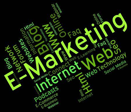 emarketing: Emarketing Word Indicating World Wide Web And Web Site Stock Photo
