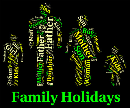 relation: Family Holiday Indicating Go On Leave And Blood Relation