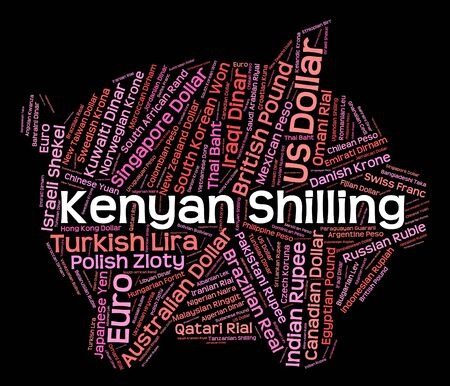 shilling: Kenyan Shilling Indicating Currency Exchange And Wordcloud Stock Photo
