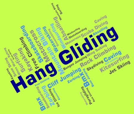 gliding: Hang Gliding Indicating Glide Words And Word Stock Photo