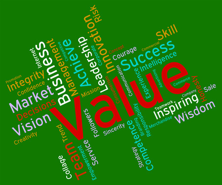 valued: Value Words Showing Quality Control And Valued Stock Photo