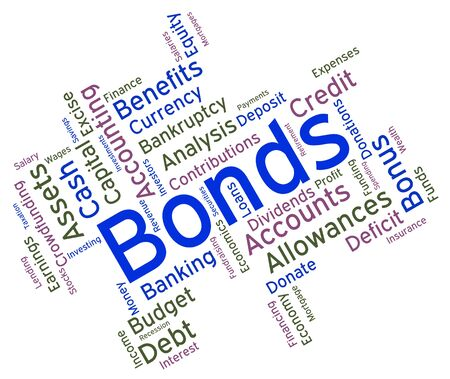 loaning: Bonds Word Showing Bad Debt And Loan