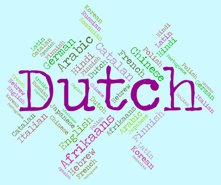 dialect: Dutch Language Representing Translator Dialect And Netherlands Stock Photo