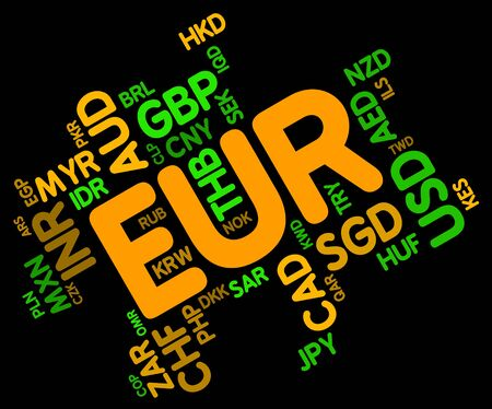 coinage: Euro Word Showing Currency Exchange And Coinage Stock Photo