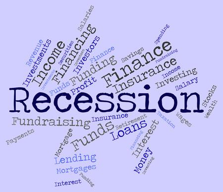 crisis economica: Recesión Palabra Indicando la crisis económica y el fracaso Foto de archivo