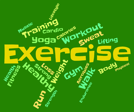 get a workout: Exercise Words Representing Physical Activity And Text