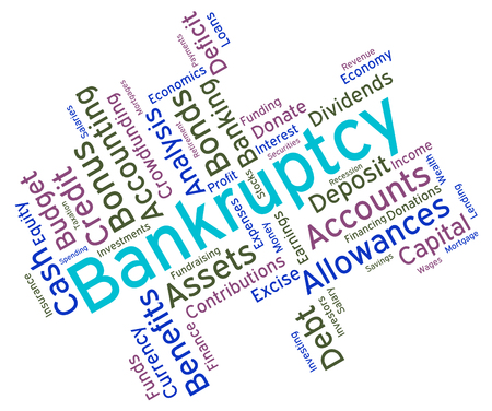 destitute: Bankruptcy Word Showing Bad Debt And Owing