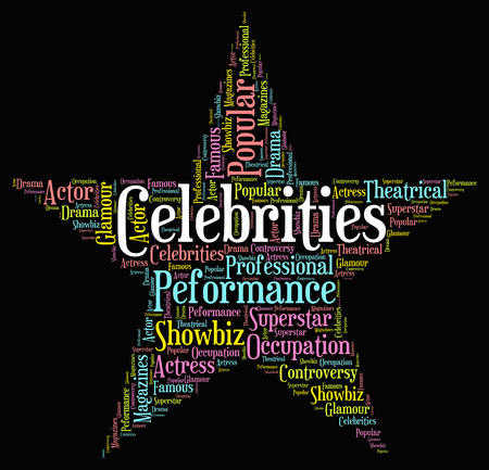 Celebrities Star Meaning Notorious Word And Notable
