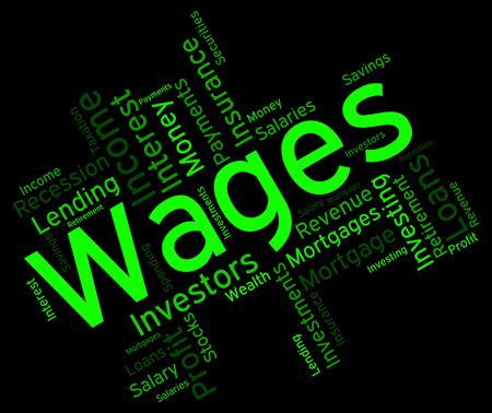 salarios: Salarios Palabra Mostrando Ganar Ingresos y se gana