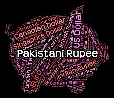 pakistani pakistan: Pakistani Rupee Showing Foreign Exchange And Text