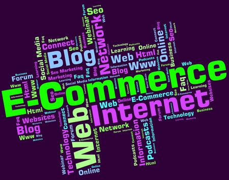 e commerce: E Commerce Meaning Online Business And Sell Stock Photo