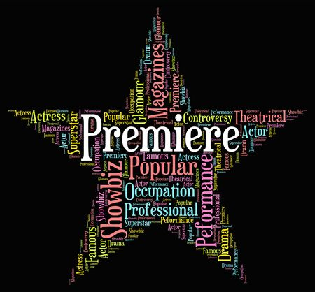 premiere: Premiere Star Indicating Opening Nights And Debut